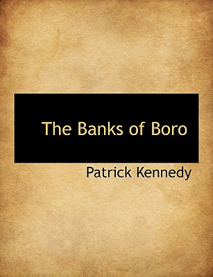 The Banks of Boro - Kennedy, Patrick