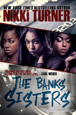 The Banks Sisters - Turner, Nikki
