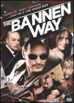 The Bannen Way - Jesse Warren
