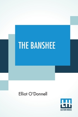 The Banshee - O'Donnell, Elliot