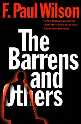 The Barrens and Others - Wilson, F Paul