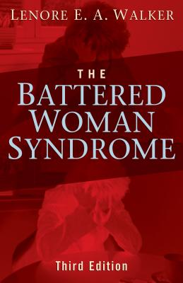 The Battered Woman Syndrome - Walker, Lenore E a, Edd