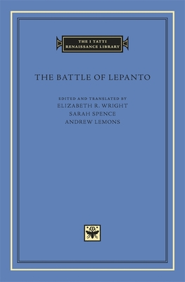 The Battle of Lepanto - Wright, Elizabeth R (Translated by)