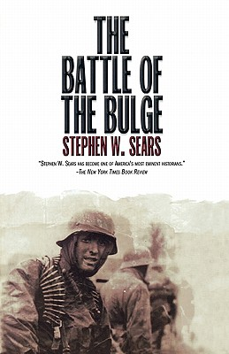 The Battle of the Bulge - Sears, Stephen W