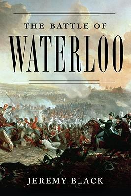 The Battle of Waterloo - Black, Jeremy