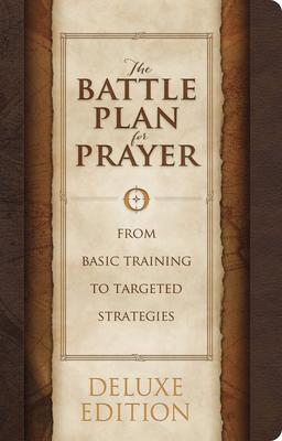 The Battle Plan for Prayer - Kendrick, Stephen, and Kendrick, Alex