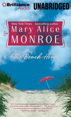 The Beach House - Monroe, Mary Alice (Read by)