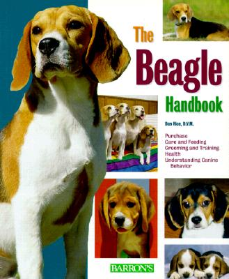 The Beagle Handbook - Rice, Dan, DVM, and Rice, D V M Dan