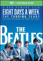The Beatles: Eight Days a Week - The Touring Years [2 Discs] - Ron Howard