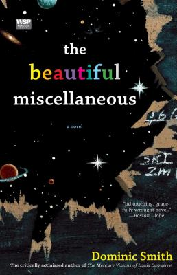 The Beautiful Miscellaneous - Smith, Dominic