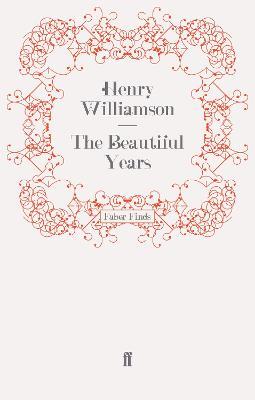 The Beautiful Years - Williamson, Henry