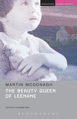 The Beauty Queen of Leenane - McDonagh, Martin