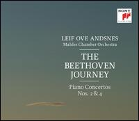 The Beethoven Journey: Piano Concertos Nos. 2 & 4 - Leif Ove Andsnes (piano); Ludwig van Beethoven (candenza); Mahler Chamber Orchestra; Leif Ove Andsnes (conductor)