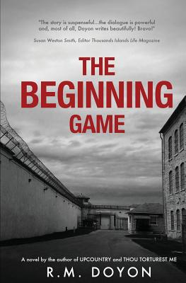 The Beginning Game - Doyon, R M
