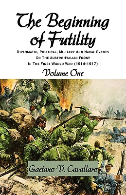 The Beginning of Futility - Cavallaro, Gaetano V