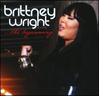 The Beginning - Brittney Wright