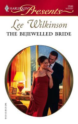 The Bejewelled Bride - Wilkinson, Lee