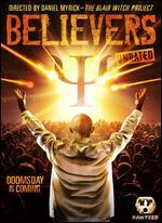 The Believers [Raw Feed Series] [Unrated]