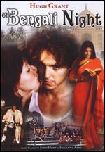 The Bengali Night - Nicolas Klotz