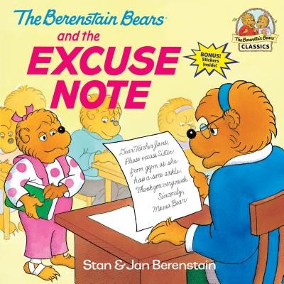 The Berenstain Bears and the Excuse Note - Berenstain, Stan