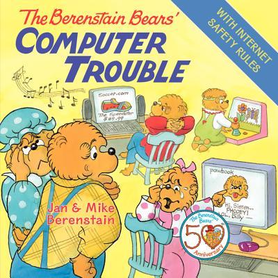 The Berenstain Bears' Computer Trouble - Berenstain, Jan