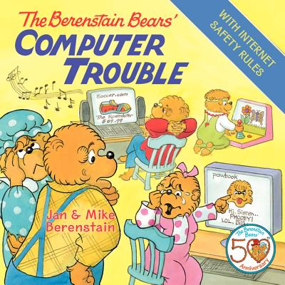 The Berenstain Bears' Computer Trouble -