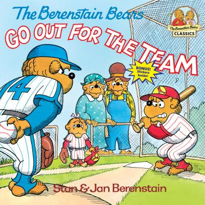 The Berenstain Bears Go Out for the Team - Berenstain, Stan, and Berenstain, Jan