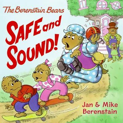 The Berenstain Bears Safe and Sound! -