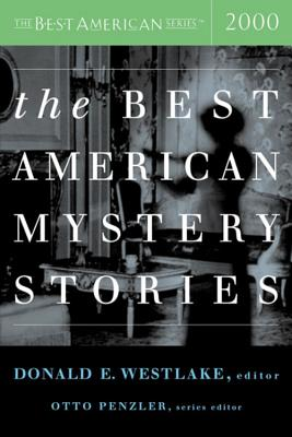 The Best American Mystery Stories - Penzler, Otto (Editor), and Westlake, Donald E (Editor)