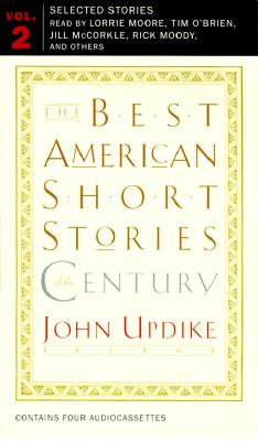 The Best American Short Stories of the Century - Updike, John, Professor (Read by), and Coates, Grace Stone, and Parker, Dorothy