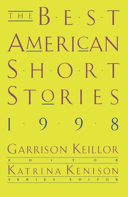 The Best American Short Stories - Keillor, Garrison (Editor), and Kenison, Katrina (Foreword by)