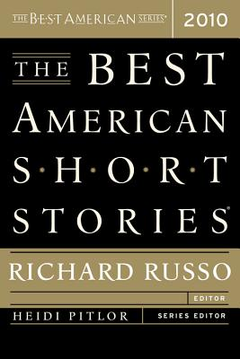 The Best American Short Stories - Russo, Richard (Editor), and Pitlor, Heidi