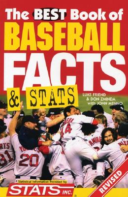 The Best Book of Baseball Facts and STATS - Friend, Luke, and Zminda, Don, and Mehno, John
