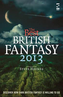 The Best British Fantasy - Haynes, Steve (Editor)