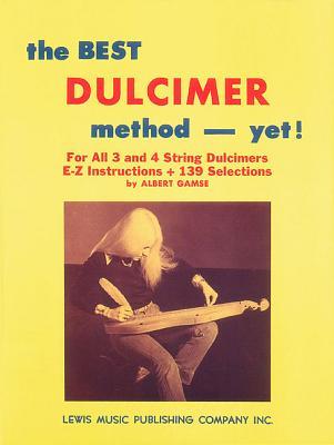 The Best Dulcimer Method Yet - Gamse, Albert