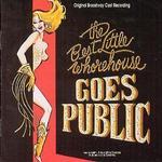 The Best Little Whorehouse Goes Public [Original Broadway Cast]