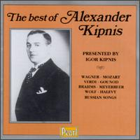 The Best Of Alexander Kipnis - Alexander Kipnis (vocals); Else Tegetthoff (mezzo-soprano); Gerald Moore (piano)