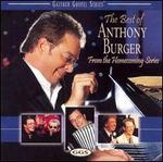 The Best of Anthony Burger: From the Homecoming Series