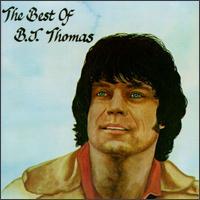The Best of B.J. Thomas [A&M] - B.J. Thomas