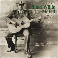 The Best of Blind Willie McTell - Blind Willie McTell
