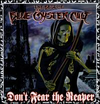 The Best of Blue Öyster Cult: Don't Fear the Reaper - Blue Öyster Cult