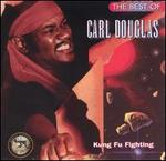 The Best of Carl Douglas: Kung Fu Fighting