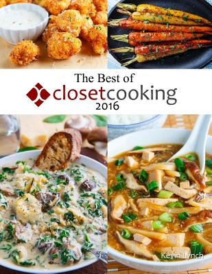 The Best of Closet Cooking 2016 - Lynch, Kevin