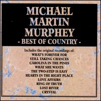 The Best of Country - Michael Martin Murphey