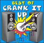 The Best of Crank It Up