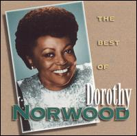 The Best of Dorothy Norwood [Intersound] - Dorothy Norwood