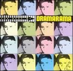 The Best of Dramarama: 18 Big Ones
