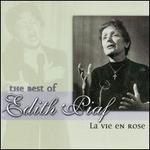 The Best of Edith Piaf: La Vie en Rose