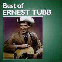 The Best of Ernest Tubb - Ernest Tubb