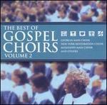 The Best of Gospel Choirs, Vol. 2